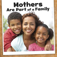 Mothers Are Part of a Family (BOK)