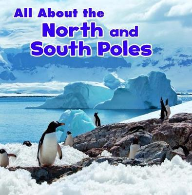 All About the North and South Poles (BOK)