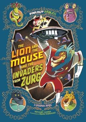 Lion and the Mouse and the Invaders from Zurg (BOK)