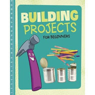 Building Projects for Beginners (BOK)