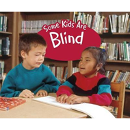 Some Kids Are Blind (BOK)