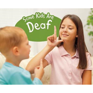 Some Kids Are Deaf (BOK)
