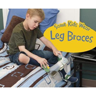 Some Kids Wear Leg Braces (BOK)