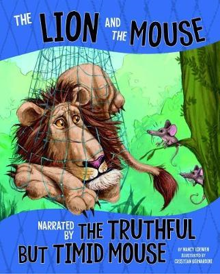 Lion and the Mouse, Narrated by the Timid But Truthful Mouse (BOK)