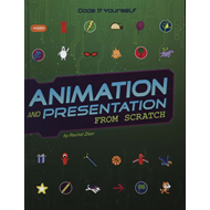 Animation and Presentation from Scratch (BOK)