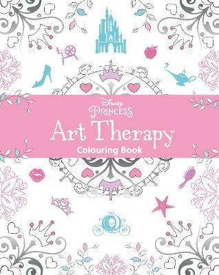 Disney Princess Art Therapy Colouring Book (BOK)