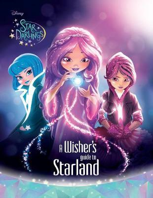 Disney Star Darlings A Wisher's Guide to Starland (BOK)