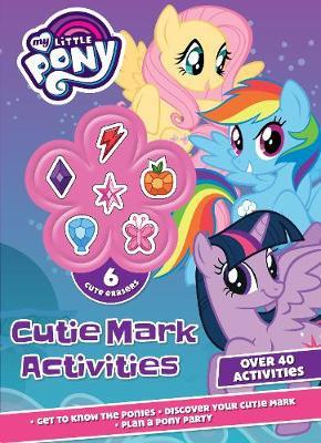 My Little Pony Cutie Mark Activities (BOK)