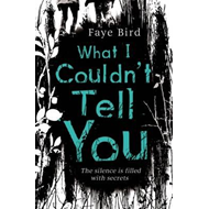 What I Couldn't Tell You (BOK)