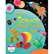 Big Book of Science Things to Make and Do (BOK)