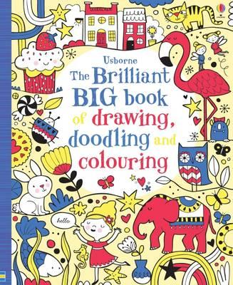 Brilliant Big Book of Drawing, Doodling and Colouring (BOK)