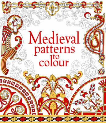 Medieval Patterns to Colour (BOK)