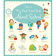 My First Word Book About School (BOK)