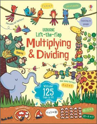 Lift the Flap Multiplying and Dividing (BOK)