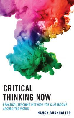 Critical Thinking Now (BOK)