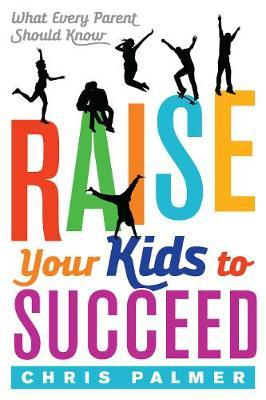 Raise Your Kids to Succeed (BOK)