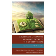 Adolescent Literature as a Complement to the Content Areas (BOK)