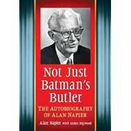 Not Just Batman's Butler (BOK)