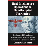 Nazi Intelligence Operations in Non-Occupied Territories (BOK)