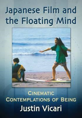 Japanese Film and the Floating Mind (BOK)
