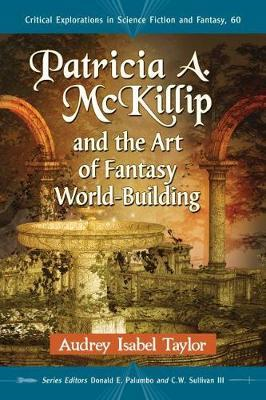 Patricia A. McKillip and the Art of Fantasy World-Building (BOK)