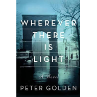 Wherever There is Light: A Novel (BOK)