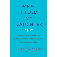 What I Told My Daughter (BOK)