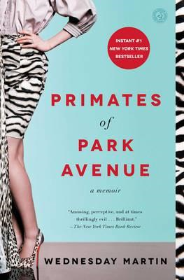Primates of Park Avenue (BOK)