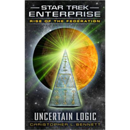 Rise of the Federation: Uncertain Logic (BOK)