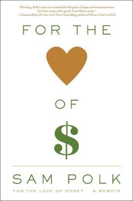For the Love of Money (BOK)