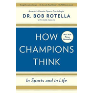 How Champions Think (BOK)