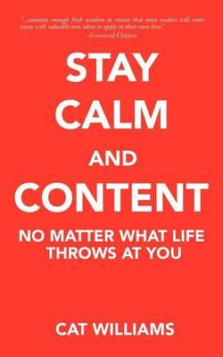 Stay Calm And Content (BOK)