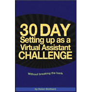 30 Day Setting Up as a Virtual Assistant Challenge (BOK)