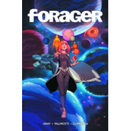 Forager: The Graphic Novel (BOK)