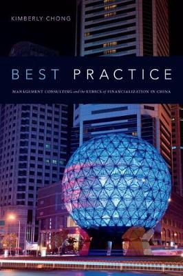 Best Practice - Management Consulting and the Ethics of Financialization in China (BOK)