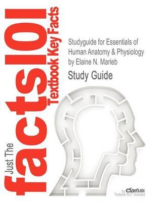 Studyguide for Essentials of Human Anatomy & Physiology by M (BOK)