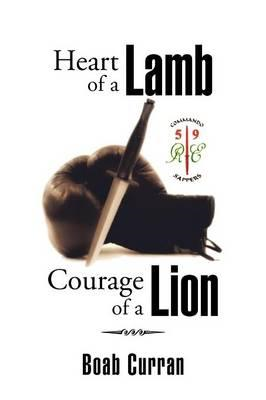 Heart of a Lamb Courage of a Lion (BOK)