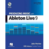 Perrine Jake Producing Music with Ableton Live 9 Quick Pro B (BOK)