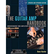Hunter Dave the Guitar AMP Handbook Understanding Tube Bam B (BOK)