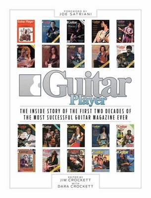 Guitar Player the Inside Story of the First Two Decades Bam (BOK)