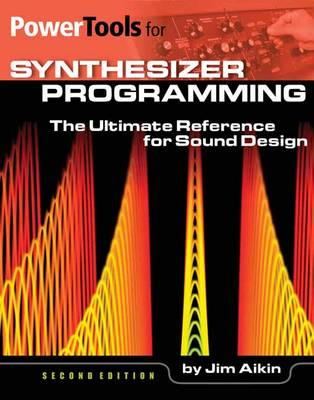 Power Tools for Synthesizer Programming (BOK)