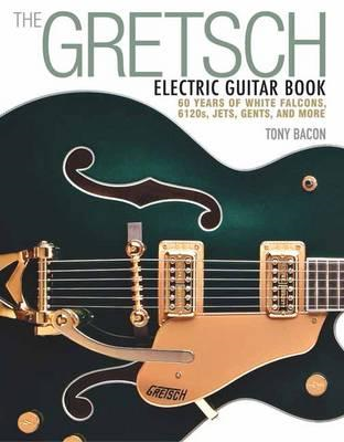 Gretsch Electric Guitar Book (BOK)