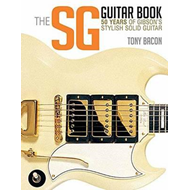 Bacon Tony the Sg Guitar Book 50 Years of Gibson Bam Bk (BOK)