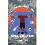 Physical Education Survival Guide (BOK)