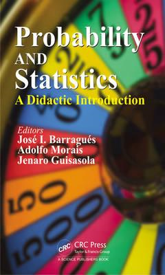 Probability and Statistics: A Didactic Introduction (BOK)