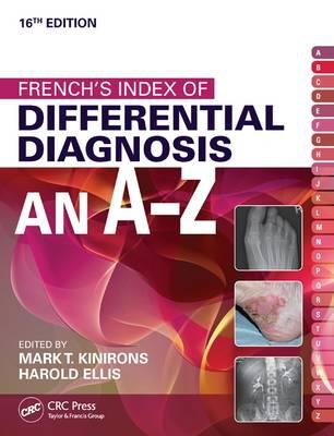 French's Index of Differential Diagnosis An A-Z 16th Edition (BOK)