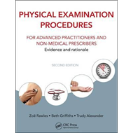Physical Examination Procedures for Advanced Practitioners a (BOK)