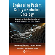 Engineering Patient Safety in Radiation Oncology (BOK)