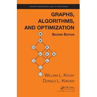 Graphs, Algorithms, and Optimization, Second Edition (BOK)