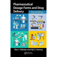 Pharmaceutical Dosage Forms and Drug Delivery, Third Edition (BOK)